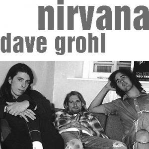 Dave Grohl, Kurt Cobain, Krist Novoselic